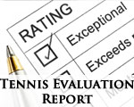 Tennis Evaluation Report
